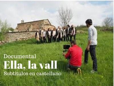 Ella, la Vall, documental (subtítulos en castellano)